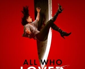 All Who Loved Her (2021) Mp4 Download