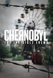 Download Full Movie HD- Chernobyl The Invisible Enemy (2021) Mp4