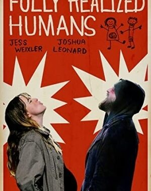 Download Full Movie HD- Fully Realized Humans (2020) Mp4