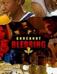 Knockout Blessing – Nollywood Movie Mp4 Download