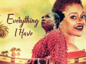 Download Everything I Have – Nollywood Movie Mp4