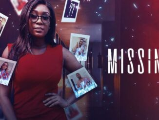 Download Missing – Nollywood Movie Mp4