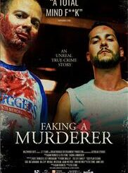 Download Full Movie HD- Faking A Murderer (2020) Mp4