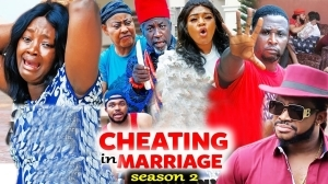 Download Cheating In Marriage Season 2 Mp4