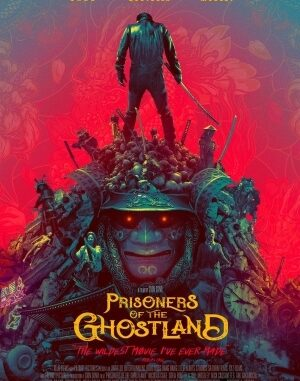 Download Full Movie HD- Prisoners of the Ghostland (2021) Mp4