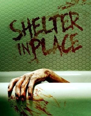 Download Full Movie HD- Shelter in Place (2021) Mp4