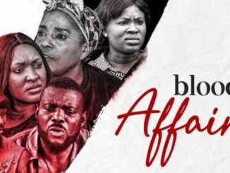 Download Blood Affair – Nollywood Movie Mp4