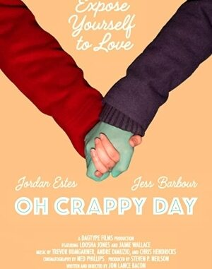 Download Full Movie HD- Oh Crappy Day (2021) Mp4