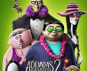 Download Full Movie HD- The Addams Family 2 (2021) (Animation) Mp4